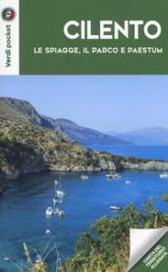 Cilento : le spiagge, il parco e Paestum