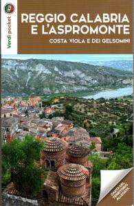 Reggio Calabria e l'Aspromonte