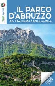 Il parco d'Abruzzo, del Gran Sasso, della Majella