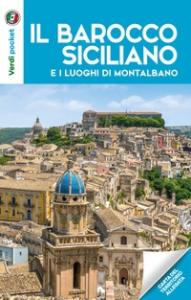 Il barocco siciliano e i luoghi di Montalbano
