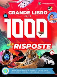 Il grande libro delle 1000 e più risposte