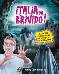 Italia da brivido!