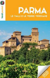 Parma, le valli e le terre verdiane