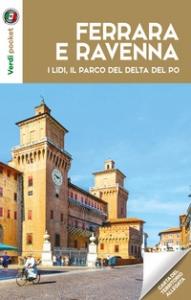 Ferrara e Ravenna, i lidi e il parco del Delta Po