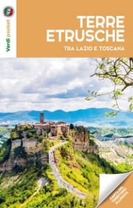 Le terre etrusche tra Lazio e Toscana
