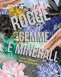 Rocce, gemme e minerali