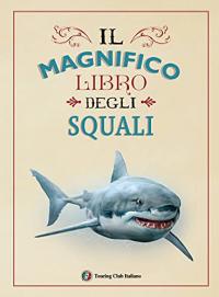 Il magnifico libro degli squali