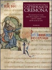 Il codice diplomatico della Cattedrale di Cremona