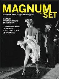 Magnum sul set: il cinema visto dai grandi fotografi