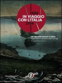 In viaggio con l'Italia: 1894-2014