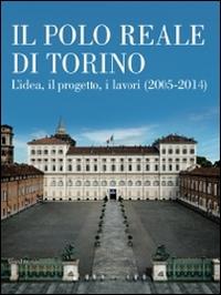 Il Polo Reale di Torino