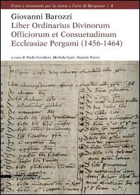 Liber ordinarius divinorum officiorum et consuetudinum Ecclesiae Pergami