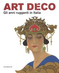 Art Déco: gli anni ruggenti in Italia