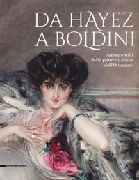 Da Hayez a Boldini