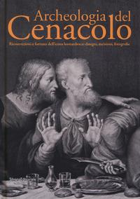 Archeologia del Cenacolo