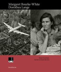 Margaret Bourke-White, Dorothea Lange