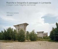 Ricerche e fotografia di paesaggio in Lombardia