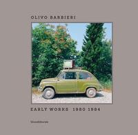 Olivo Barbieri: early works 1980-1984