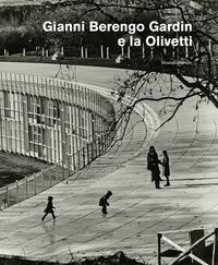 Gianni Berengo Gardin e la Olivetti