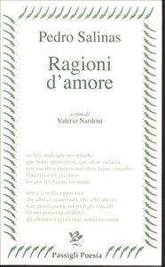 Ragioni d'amore/ Pedro Salinas