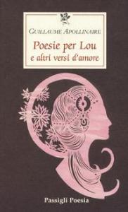 Poesie per Lou e altri versi d'amore