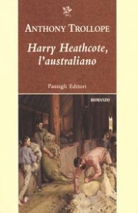 Harry Heathcote, l'australiano