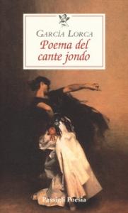 Poema del cante jondo, seguito da Architettura del cante jondo