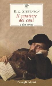 Il carattere dei cani e altri scritti