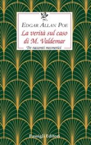 La verità sul caso di M. Valdemar