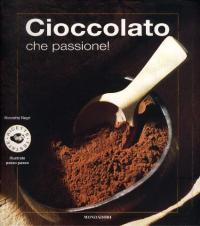 Cioccolato che passione!