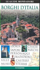 Borghi d'Italia / di Ornella D'Alessio