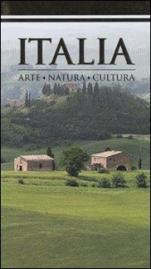 Italia : arte, natura, cultura