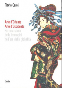 Arte d'oriente, arte d'occidente