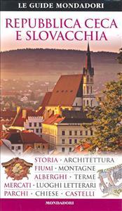 Repubblica Ceca e Slovacchia / [traduzione di Elena Albertini, Georges Piriou]