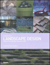 Landscape design : progetti tra natura e architettura / Patrizia Pozzi ; a cura di Lucia Valerio