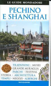 Pechino e Shanghai / a cura di Peter Neville-Hadley