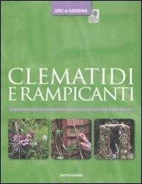 Clematidi e rampicanti / David Gardner ; [fotografia di Mark Winwood]