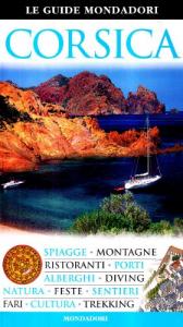 Corsica / [testi di Fabrizio Ardito, Cristina Gambaro, Angela Magrì]
