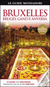 Bruxelles, Bruges, Gand e Anversa