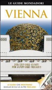 Vienna / a cura di Stephen Brook ; [traduzione di Antonella Colombo, Nicoletta Moroni]