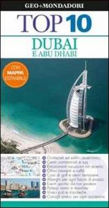 Dubai e Abu Dhabi / Lara Dunston, Sarah Monaghan ; [traduzione di Giovanni Garbellini]