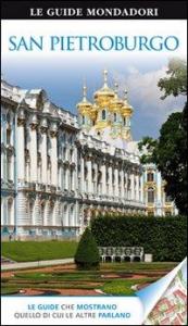 San Pietroburgo / a cura di Catherine Phillips, Christopher e Melanie Rice ; [traduzione di Elena Marzorati]