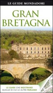 Gran Bretagna / [testi di Michael Leapman ; traduzione di Babara Fujani, Chiara Fumagalli, Lucia Quaquarelli]