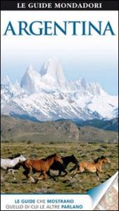 Argentina / [testi di Wayne Bernhardson, Declan McGarvey, Chris Moss ; traduzione di Monica Martignoni, Simona Minnicucci]