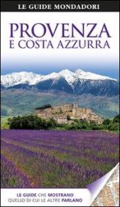 Provenza e Costa Azzurra / a cura di Roger Williams ; [traduzione di Nicoletta Moroni]