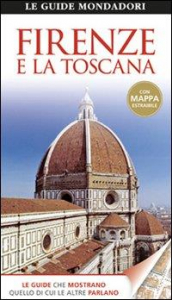 Firenze e la Toscana