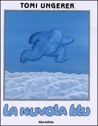 La nuvola blu / Tomi Ungerer