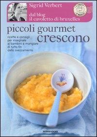 Piccoli gourmet crescono