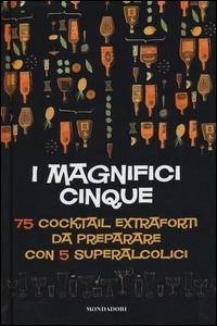 I magnifici cinque