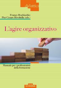 L'agire organizzativo